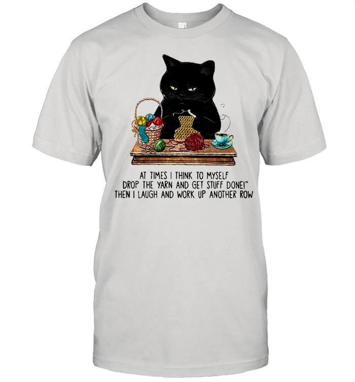Black Cat at times think to myself shirt