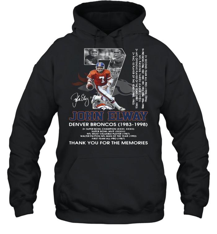 07 John Elway Denver Broncos 1983 1998 thank you for the memories signature shirt Unisex Hoodie