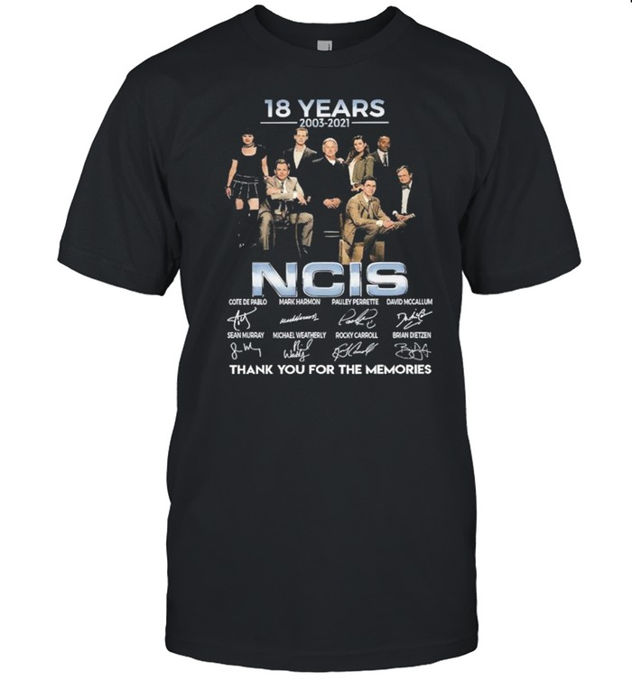 18 Years 2003 2021 NCIS Thank You For The Memories Signatures shirt
