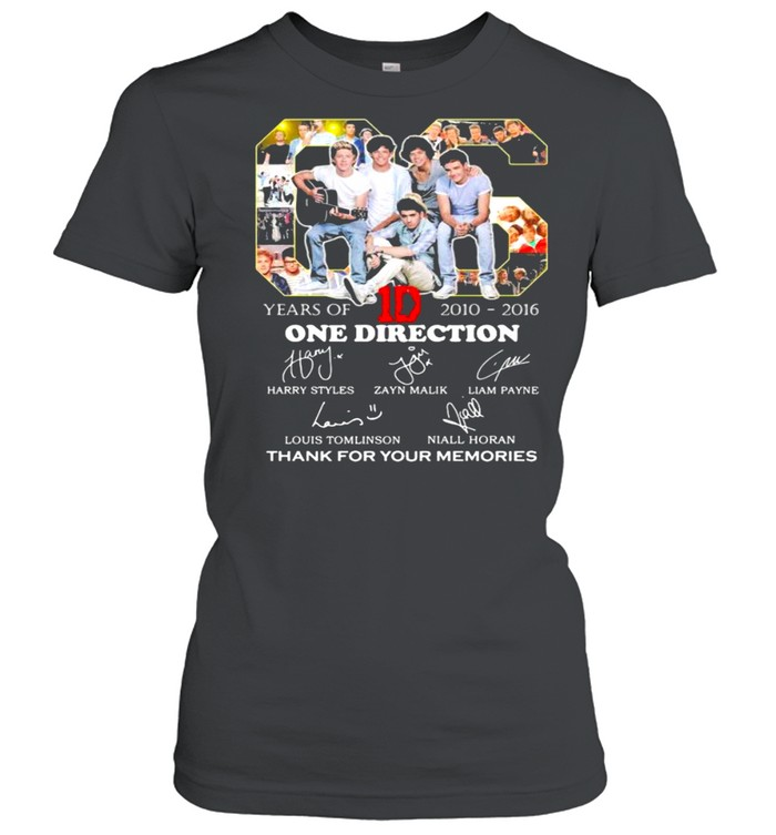 06 Years Of 2010 2016 One Direction Thank You For The Memories shirt Classic Women's T-shirt