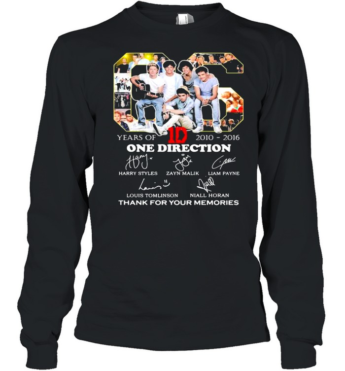 06 Years Of 2010 2016 One Direction Thank You For The Memories shirt Long Sleeved T-shirt