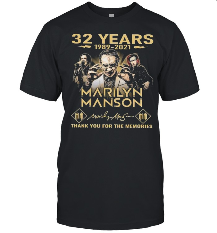 32 Years 1989 2021 Marilyn Manson Thank You For The Memories Signatures Shirt