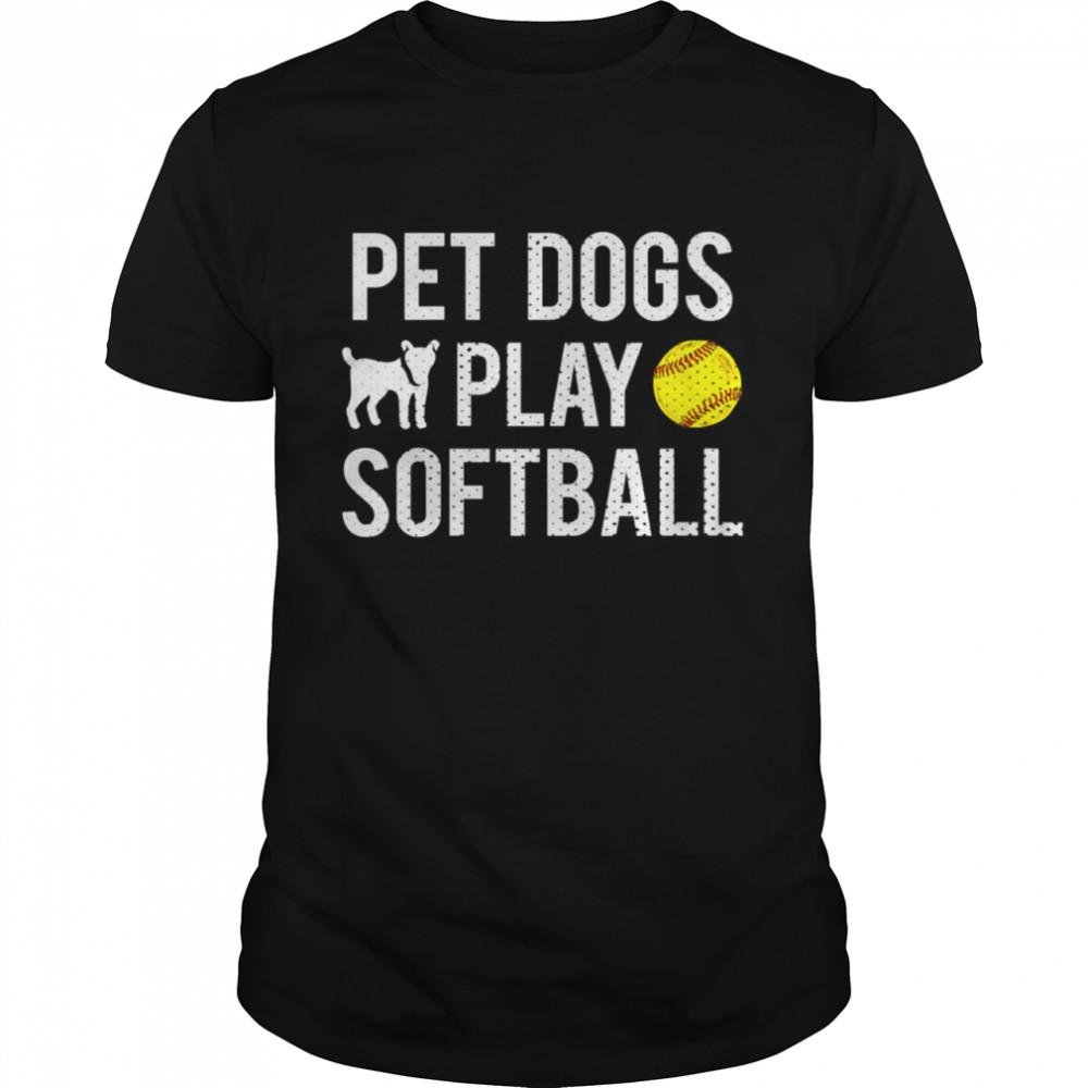 Fastpitch Softball Dogs shirt