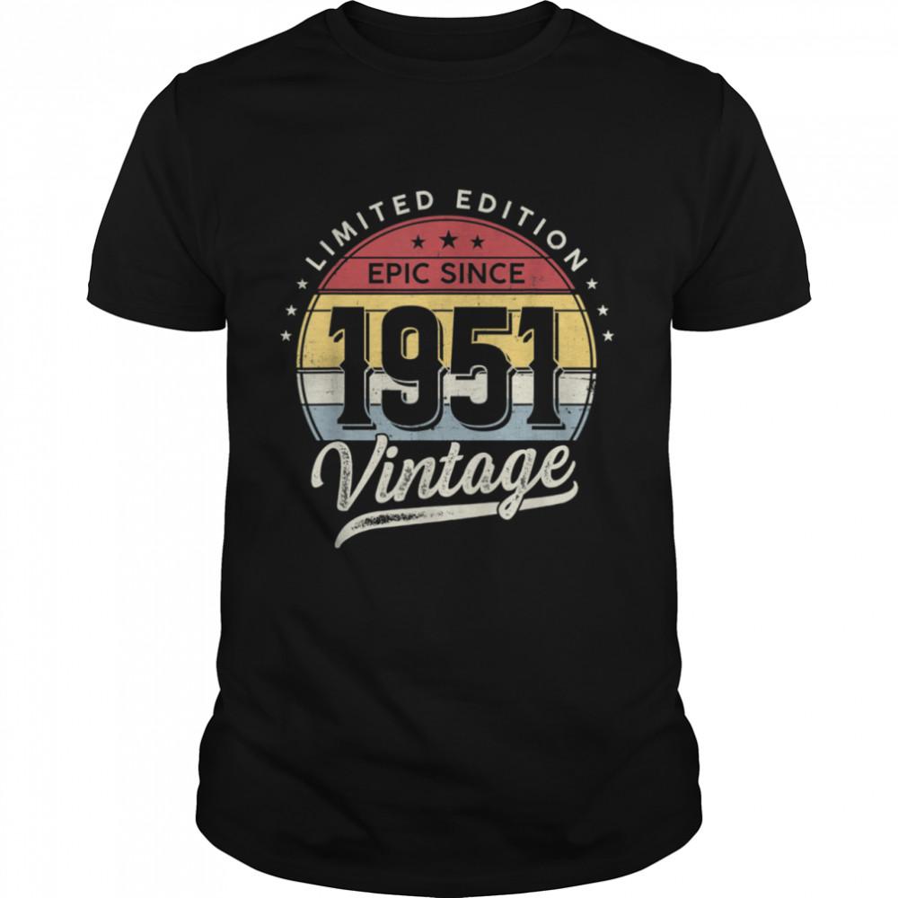 1951 70th Birthday Decoration Epic Since 1951 Shirt