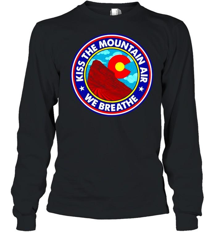 Kiss the mountain air we breathe red rocks amphitheatre shirt Long Sleeved T-shirt