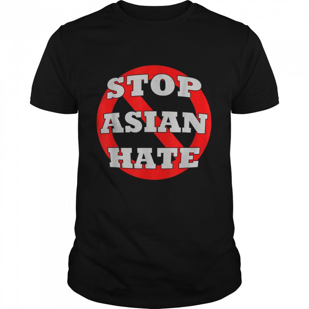 #StopAsianHate Stop Asian Hate AAPI Asian American shirt