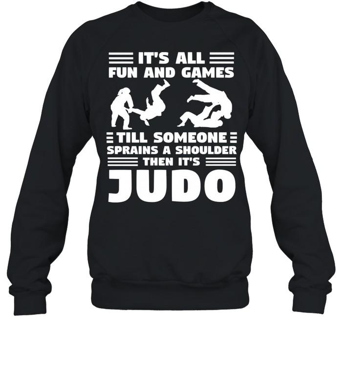 Its all fun and games till someone sprains a shou shirt Unisex Sweatshirt